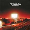 Purchase Fc Kahuna MP3