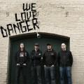 Purchase We Love Danger MP3