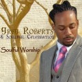 Purchase Greg Roberts & Soulful Celebration MP3