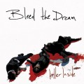 Purchase Bleed The Dream MP3