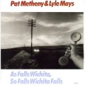 Purchase Pat Metheny & Lyle Mays MP3