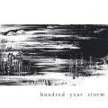 Purchase Hundred Year Storm MP3
