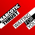 Purchase Narcotic Thrust MP3