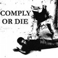 Purchase Comply Or Die MP3