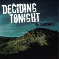 Deciding Tonight