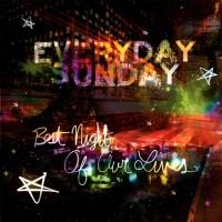 Everyday Sunday