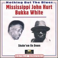 Mississippi John Hurt & Bukka White