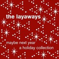 The Layaways