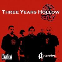Three Years Hollow