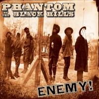 Phantom Of The Black Hills
