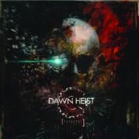 Dawn Heist
