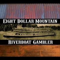 Eight Dollar Mountain
