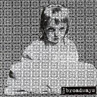 The Broadways
