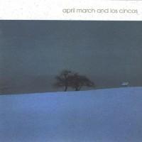 April March & Los Cincos
