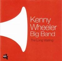 Kenny Wheeler Big Band