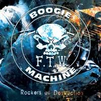 F.T.W. Boogie Machine