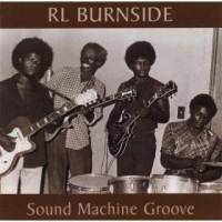R.L. Burnside & The Sound Machine