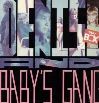 Denise & Baby's Gang