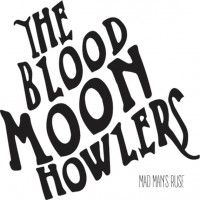The Blood Moon Howlers