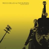 Rocco Deluca & The Burden