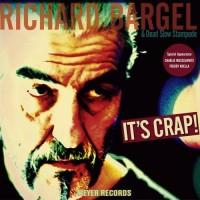 Richard Bargel & Dead Slow Stampede