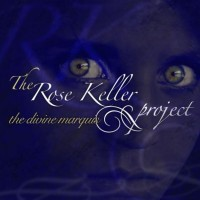 The Rose Keller Project