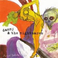 Danny & The Nightmares