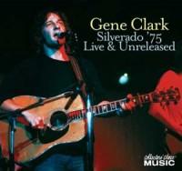 Gene Clark & The Silverados