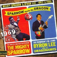 Mighty Sparrow & Byron Lee