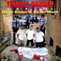 Trinity Garden Cartel