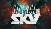 Silence The Sky