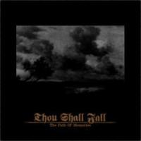 Thou Shall Fall