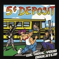 5 Cent Deposit