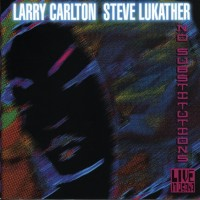 Larry Carlton & Steve Lukather