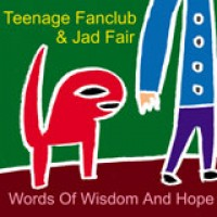 Teenage Fanclub & Jad Fair