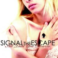 Signal The Escape