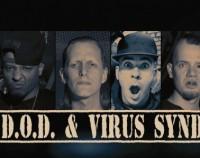 Dope D.O.D. & Virus Syndicate