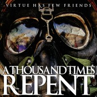 A Thousand Times Repent