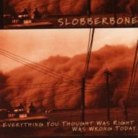 Slobberbone