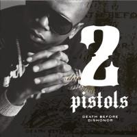 2 Pistols