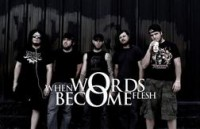 When Words Become Flesh
