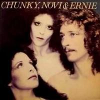 Chunky, Novi & Ernie