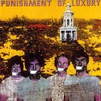 Punishment Of Luxury