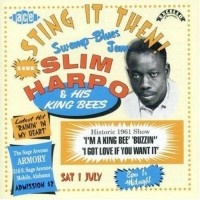 Slim Harpo & His King Bees
