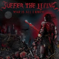 Suffer The Living