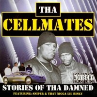 Tha Cellmates
