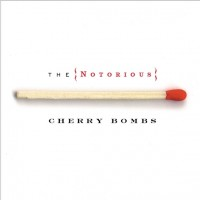 Notorious Cherry Bombs