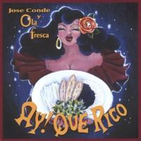 Jose Conde Y Ola Fresca