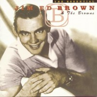 Jim Ed Brown & The Browns