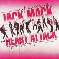 Jack Mack And The Heart Attack